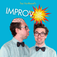 Improv for Ears Taz VanRassel