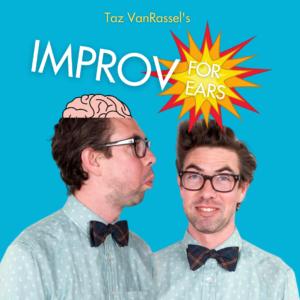 Improv for Ears Taz VanRassel
