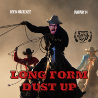 Long Form Dust Up Devin Mackenzie