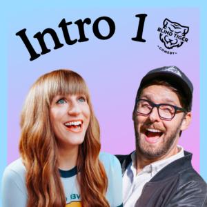 Intro 1 Blind Tiger Comedy Amy Shostak Devin Mackenzie