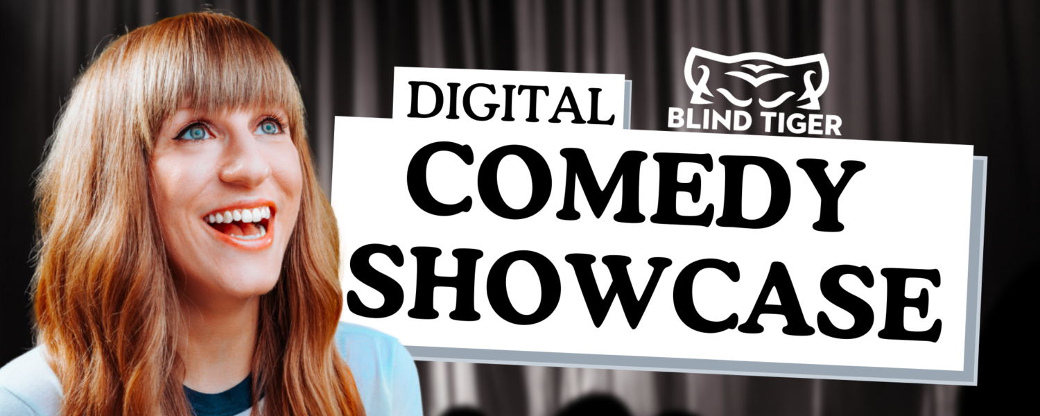 Blind Tiger Comedy Show